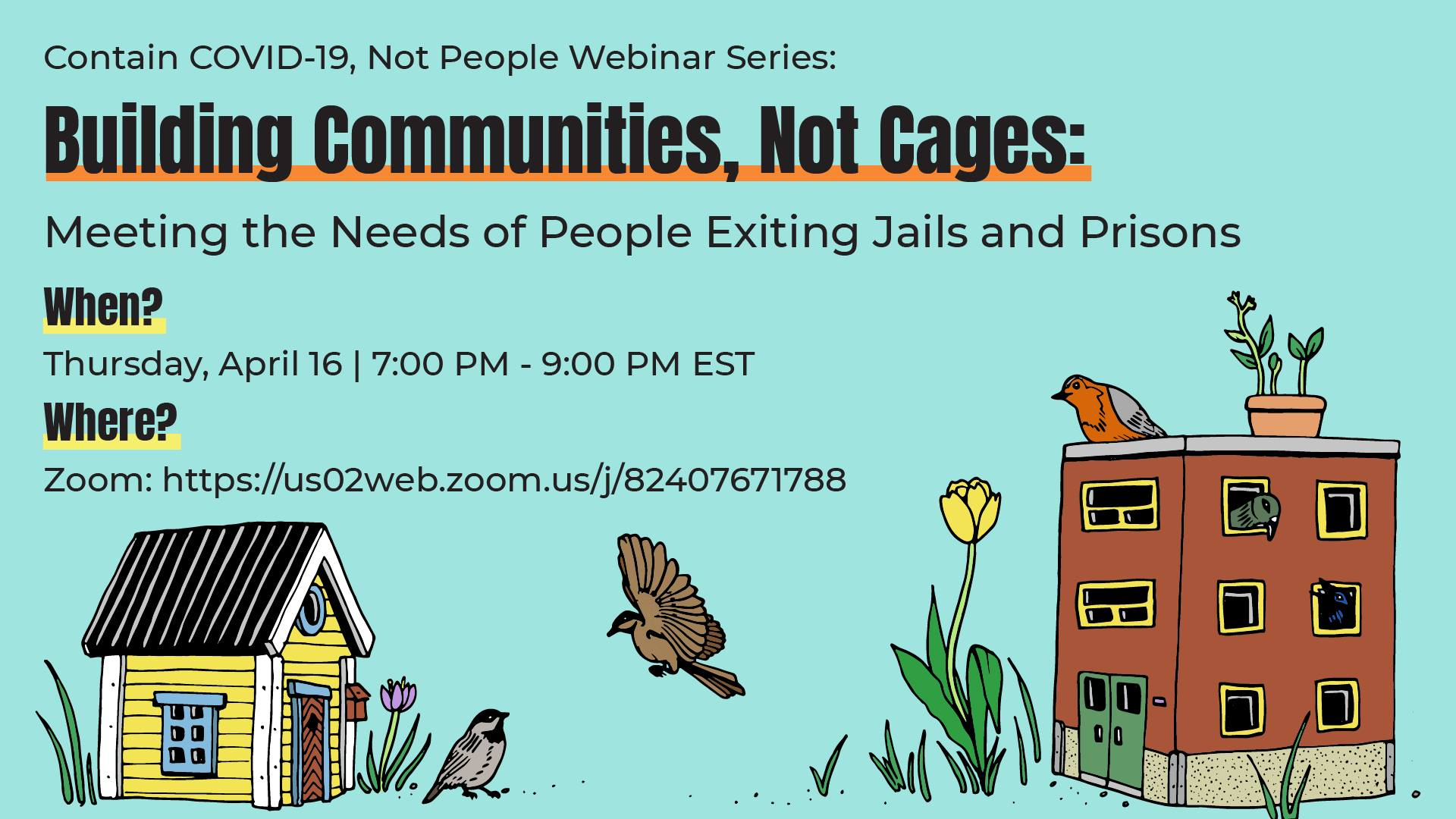 build communities not cages webinar poster with birds living in houses and apartment buildings sharing worms