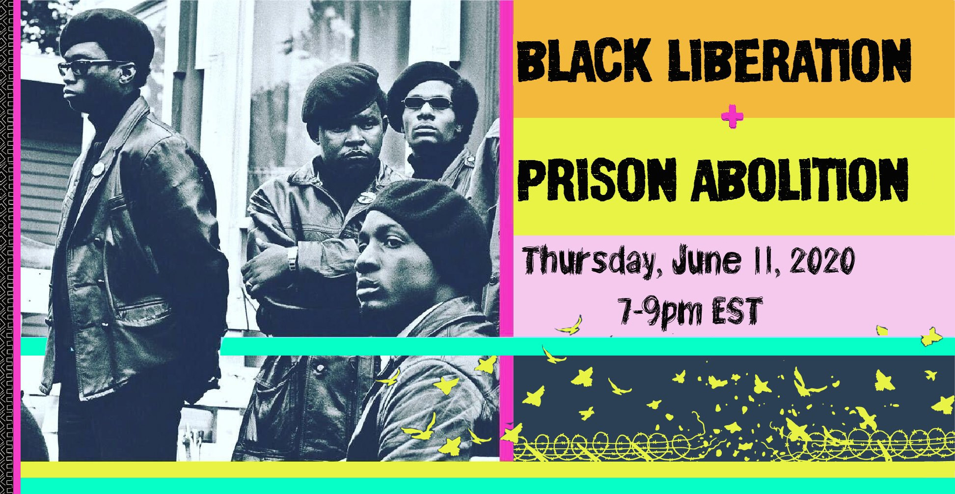 event poster for the black liberation and prison abolition webinar edited image